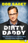 Dirty Daddy [Large Print]