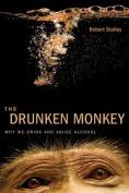 The Drunken Monkey