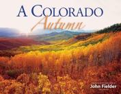 A Colorado Autumn