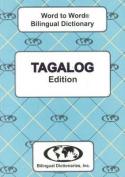 English-Tagalog & Tagalog-English Word-to-Word Dictionary