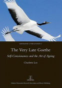 The Very Late Goethe