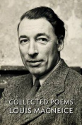 Collected Poems - Louis MacNeice