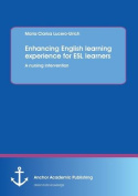Enhancing English Learning Experience for ESL Learners