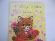 BIRTHDAY WISHES FOR SOMEONE CUTE
