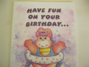 Have Fun on Your Birthday...