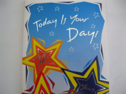 TODAY IS YOUR DAY! (B2)