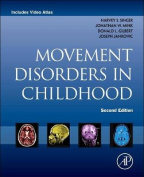 Movement Disorders in Childhood, 2e