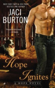 Hope Ignites (Hope Novel)