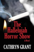 The Hallelujah Horror Show
