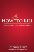 How Not to Kill