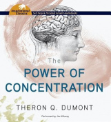 The Power of Concentration [Audio]