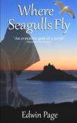 Where Seagulls Fly