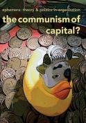 The Communism of Capital?