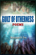 Guilt of Otherness: Poems