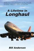 A Lifetime in Longhaul