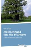Kleinschmied Und Der Professor [GER]