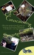 GPS, Geocaching Und Smartphones [GER]