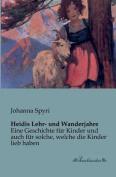 Heidis Lehr- Und Wanderjahre [GER]