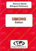 English-Hmong & Hmong-English Word-to-Word Dictionary