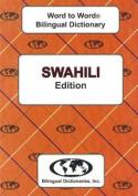 English-Swahili & Swahili-English Word-to-Word Dictionary