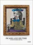 Picasso and His Time