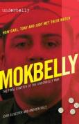 Underbelly: Mokbelly