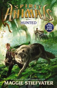 Spirit Animals: #2 Hunted
