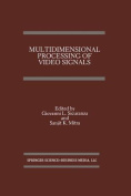 Multidimensional Processing of Video Signals