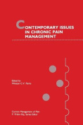 Contemporary Issues in Chronic Pain Management