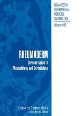 Rheumaderm: Current Issues in Rheumatology and Dermatology (Advances in Experimental Medicine and Biology)