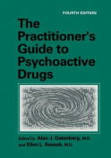 The Practitioner S Guide to Psychoactive Drugs