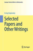 Selected Papers and Other Writings