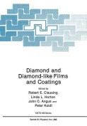 Diamond and Diamond-like Films and Coatings
