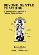 Beyond Gentle Teaching