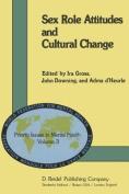 Sex Role Attitudes and Cultural Change