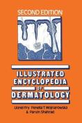 Illustrated Encyclopedia of Dermatology