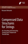 Compressed Data Structures for Strings