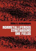 Nonmetalliferous Stratabound Ore Fields (Evolution of Ore Fields Series
