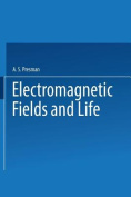 Electromagnetic Fields and Life