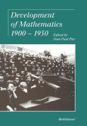 Development of Mathematics 1900 1950