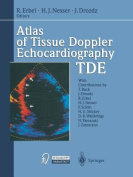 Atlas of Tissue Doppler Echocardiography - TDE