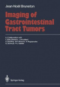 Imaging of Gastrointestinal Tract Tumors