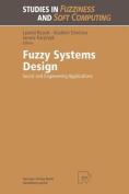 Fuzzy Systems Design