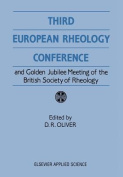 Third European Rheology Conference and Golden Jubilee Meeting of the British Society of Rheology