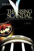 The Rising Scandal