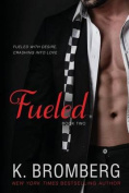 Fueled (Driven Trilogy)
