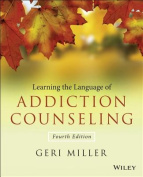 Learning the Language of Addiction Counseling, Fourth Edition