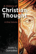 A History of Christian Thought in One Volume