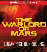 The Warlord of Mars [Audio]