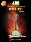 400 Smokin' Bluegrass Banjo Licks [With CD (Audio)]